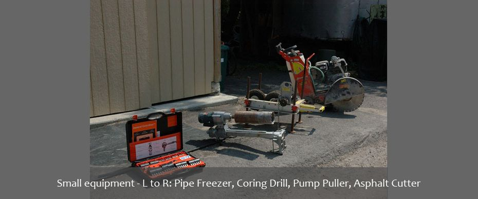 Small equipment - L to R: Pipe Freezer, Coring Drill, Pump Puller, Asphalt Cutter